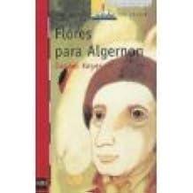 Flores para Algernon (Ilustraciones de Etienne Delessert, El Barco De Vapor)