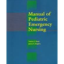 Manual of Pediatric Emergency Nursing, 1e