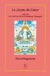 Le joyau du coeur, ( texte bilingue français / tibétain) suivi