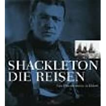 Shackleton, Die Reisen
