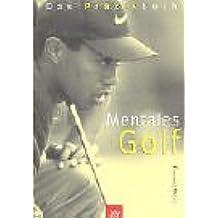 Mentales Golf: Das Praxisbuch