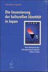 Die Inszenierung der kulturellen Identität in Japan: Das Beispiel der Olympischen Spiele Tokyo 1964