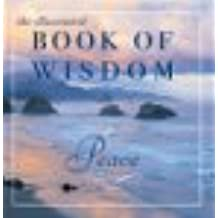 The Illustrated Book of Wisdom: Peace & Serenity