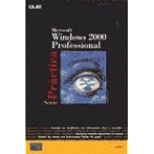 Microsoft Windows 2000 Professional - Serie Practi