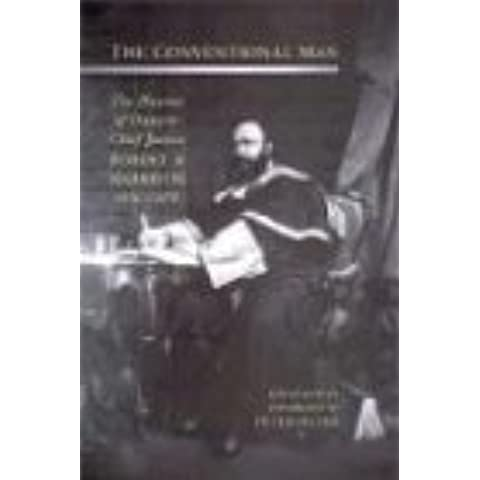 A Conventional Man: The Diaries of Ontario Chief Justice Robert A. Harrison, 1856-1878
