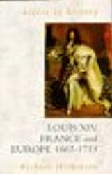Access To History: Louis XIV, France & Europe, 1661-1715