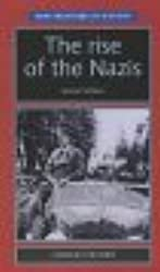 The Rise of the Nazis: Second Edition (New Frontiers)