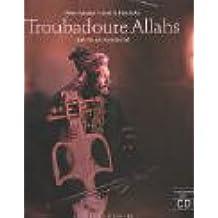 Troubadoure Allahs, m. CD-Audio