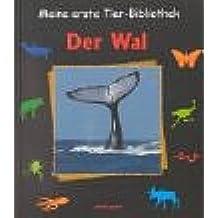 Meine erste Tier-Bibliothek, Der Wal