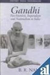 Gandhi: Pan-Islamism, Imperialism and Nationalism in India. (Oxford India paperbacks) by B.R. Nanda (2002-01-10)