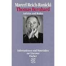 Thomas Bernhard: Aufsätze und Reden