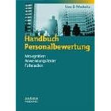 Handbuch Personalbewertung: Messgrössen - Anwendungsfelder - Fallstudien