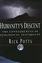 Humanity's Descent: The Consequences of Ecological Instability