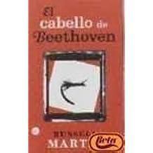 El Cabello de Beethoven / Beethoven's Hair