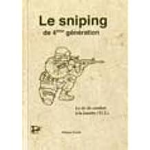 Le sniping de 4ème génération: Le tir de combat à la lunette (TCL)