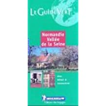 Michelin Green Guide Normandie Vallee De LA Seine