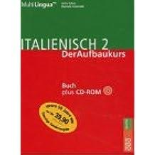 Italienisch 2; Italiano Due, Buch u. CD-ROM