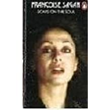 Scars on the Soul by Francoise Sagan (1978-09-28)