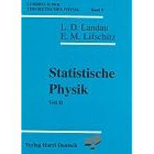 Lehrbuch der theoretischen Physik, 10 Bde., Bd.9, Statistische Physik