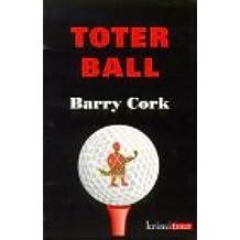 Toter Ball