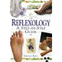 Reflexology: A Step-by-step Guide (In a Nutshell) (In a Nutshell S.)