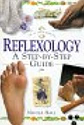 Reflexology: A Step-by-step Guide (In a Nutshell)