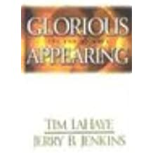 Glorious Appearing: The End Of Days (Left Behind Series, Band 12)