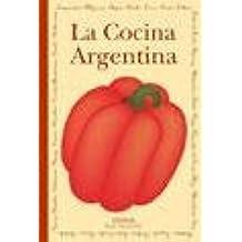 La cocina Argentina/The Argentinean cooking