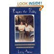Prayers for Bobby: A Mother's Coming to Terms With the Suicide of Her Gay Son by Leroy Aarons (1995-06-01)