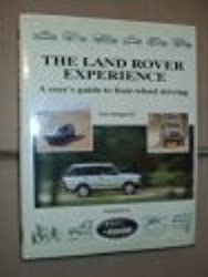 The Land Rover Experience: A User's Guide to Four-Wheel Driving by Tom Sheppard (1994-07-03)