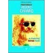 Preferisco vederci chiaro... e riuscirci senza occhiali (Ben-essere) di De Michelis, Loredana (2001) Tapa blanda
