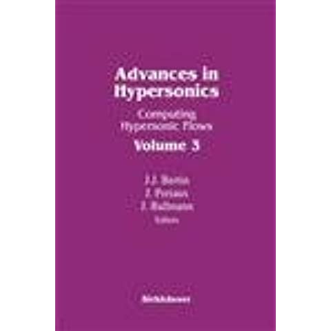 Advances in Hypersonics II : Computing Hypersonic Flows Vol. 3