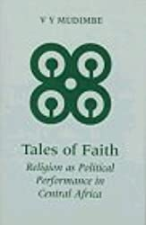 Tales of Faith (Jordan Lectures in Comparative Religion) by V. Y. Mudimbe (2001-09-03)