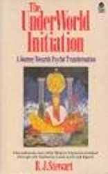 The Underworld Initiation: A Journey Towards Psychic Transformation