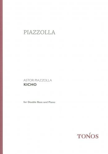 Astor Piazzolla: Kicho for Double Bass & Piano
