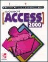 Microsoft Access 2000 por Ines Carbonell Ayuso