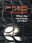 Statics and Mechanics of Materials: An Integrated Approach by William F. Riley (1996-01-17)