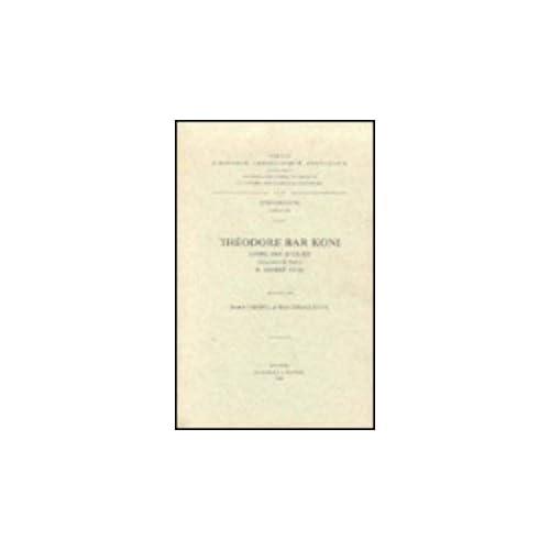 Theodore Bar Koni. Livre Des Scolies, II. Mimre Vi-xi. Syr. 188.