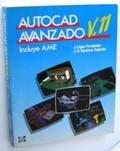 Autocad avanzado, V.11 (incluye ame) por J. Lopez Fernandez