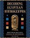Decoding Egyptian Hieroglyphs How to Read the Sacred Language of the Pharaohs by Bridget McDermott (2003) Hardcover