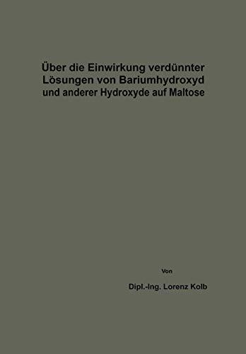 Über die Einwirkung verdünnter Lösungen von Bariumhydroxyd und anderer Hydroxyde auf Maltose