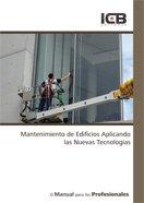 Mantenimiento de Edificios Aplicando las Nuevas Tecnologías