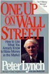 One Up On Wall Street by Peter Lynch (1989-11-05)