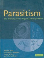 Parasitism Paperback: The Diversity and Ecology of Animal Parasites