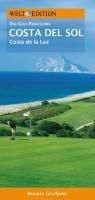 WELT EDITION Holiday GolfGuide Costa del Sol: Der Golf-Reiseführer zu den schönsten Golfplätzen an der Costa del Sol und der Costa de la Luz