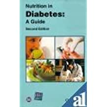 Nutrition in Diabetes: A Guide