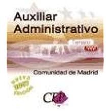 Temario Oposiciones Auxiliar Administrativo de la Comunidad de Madrid (Colección 465)