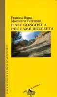 Descargar Libro L'Alt Congost a peu i amb bicicleta (Llibre de Motxilla) de Francesc Roma i Casanovas