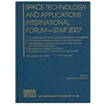 Space Technology and Applications International Forum - Staif 2007