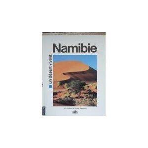 Namibie, un désert vivant